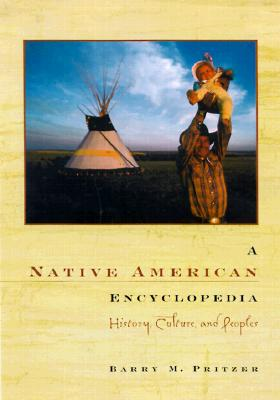 A Native American Encyclopedia By Pritzker, Barry M. (EDT)