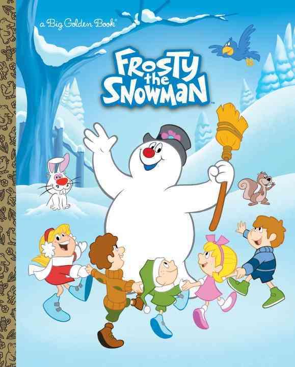 Frosty the Snowman Big Golden Book By Capozzi, Suzy/ Laguna, Fabio (ILT)/ Cagol, Andrea (ILT)