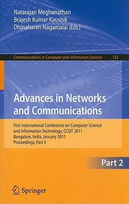 Advances in Networks and Communications By Meghanathan, Natarajan (EDT)/ Kaushik, B. k (EDT)/ Nagamalai, Dhinaharan (EDT)